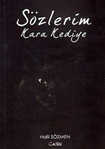 Sözlerim Kara Kediye