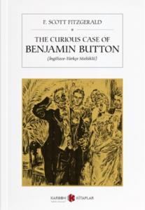 The Curious Case Of Benjamin Button İngilizce-Türkçe Sözlüklü