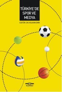Türkiye de Spor ve Medya
