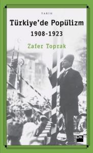 Türkiyede Popülizm 1908-1923