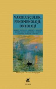 Varoluşçuluk Fenomenoloji Ontoloji