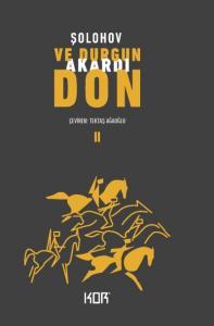 Ve Durgun Akardı Don II