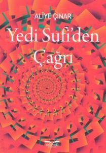 Yedi Sufiden Çağrı