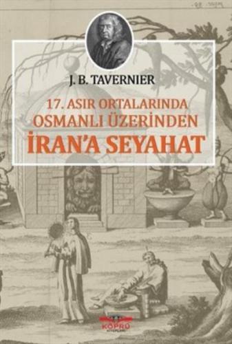 17. Asır Ortalarında Osmanlı Üzerinden İrana Seyahat