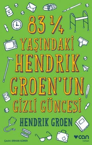 83 1-4 Yaşındaki Hendrık Groen'un Gizli Güncesi