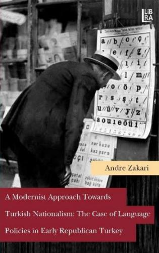 A Modernist Approach Towards Turkish Nationalism