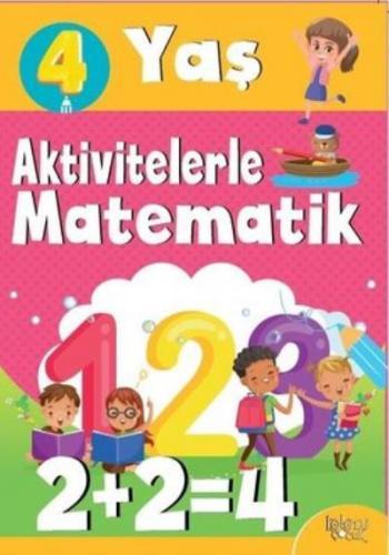 Aktivitelerle Matematik 4 Yaş-Kız