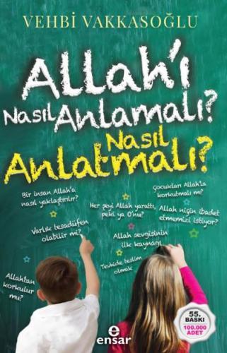 Allahı Nasıl Anlamalı-Nasıl Anlatmalı