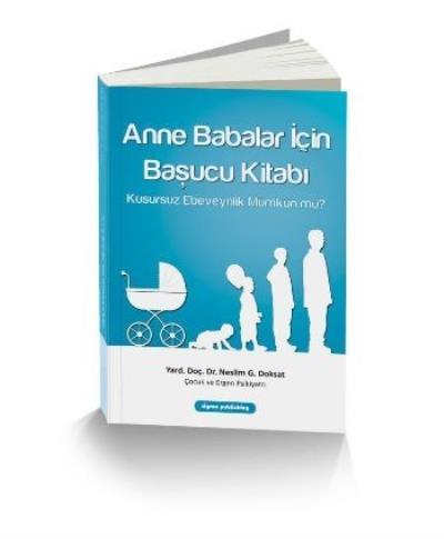 Anne Babalar İçin Başucu Kitabı Kusursuz Ebeveynlik Mümkün Mü