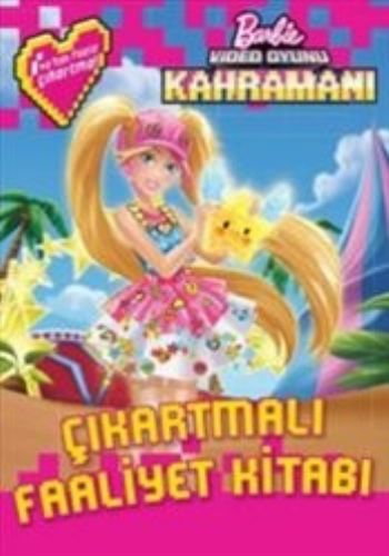 Barbie Video Oyunu Kahramanı Çıkartmalı Faaliyet Kitabı