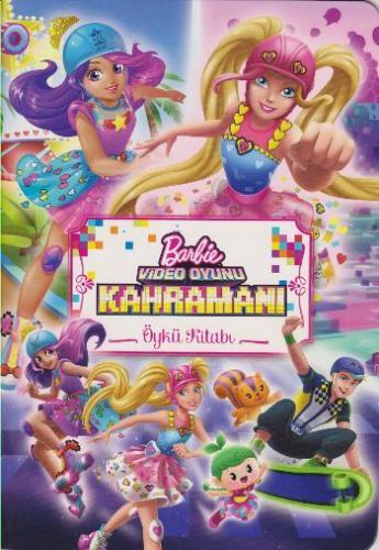 Barbie Video Oyunu Kahramanı Öykü Kitabı