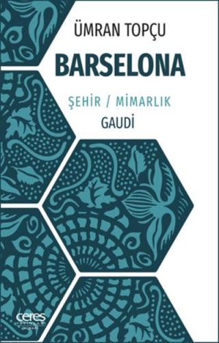 Barselona Şehir-Mimarlık-Gaudi
