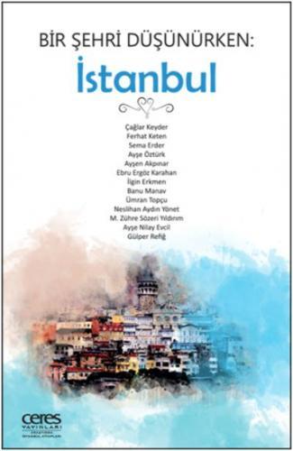 Bir Şehri Düşünürken-İstanbul