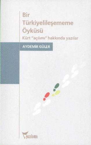 Bir Türkiyelileşmeme Öyküsü