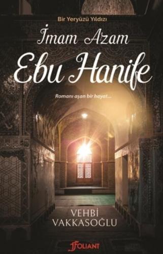Bir Yeryüzü Yıldızı-İmam Azam Ebu Hanife