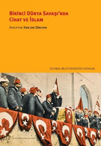 Birinci Dünya Savaşında Cihat ve İslam