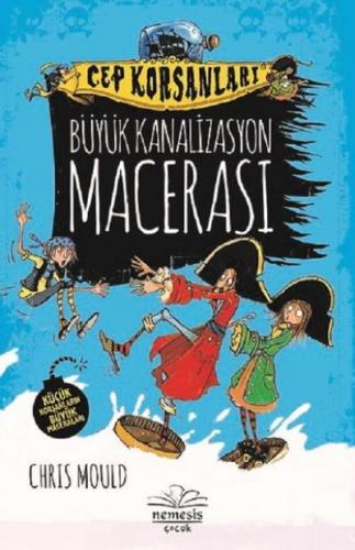 Büyük Kanalizasyon Macerası-Cep Korsanları