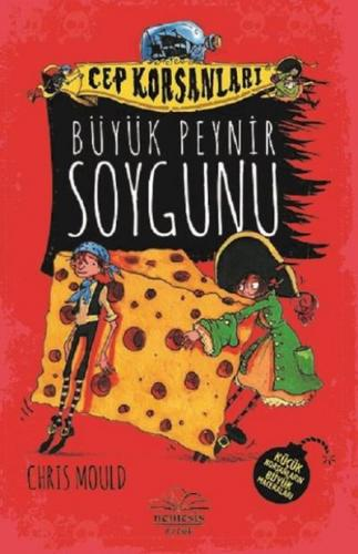 Büyük Peynir Soygunu-Cep Korsanları