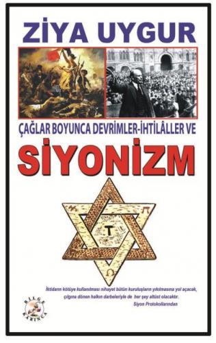 Çağlar Boyunca Devrimler İhtilaller ve Siyonizm