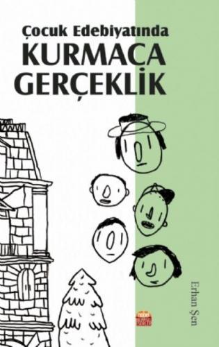 Çocuk Edebiyatında Kurmaca Gerçeklik