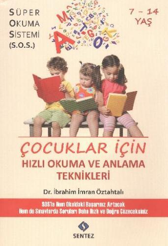 Çocuklar İçin Hızlı Okuma ve Anlama Teknikleri