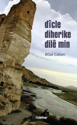 Dicle Diherike Dile Min