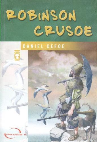 Dünya Klasikleri Gençlik Serisi-39: Robinson Crusoe