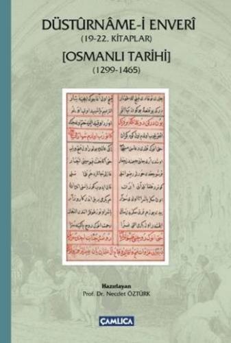 Düstürname-i Enveri (19-22. Kitaplar Osmanli Tarihi 1299-1465)