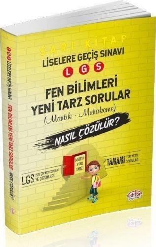 Editör LGS Fen Bilimleri Mantık Muhakeme Soruları Nasıl Çözülür-Sarı Kitap-YENİ