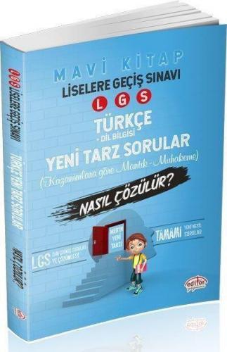 Editör LGS Türkçe Mantık Muhakeme Soruları Nasıl Çözülür-Mavi Kitap-YENİ