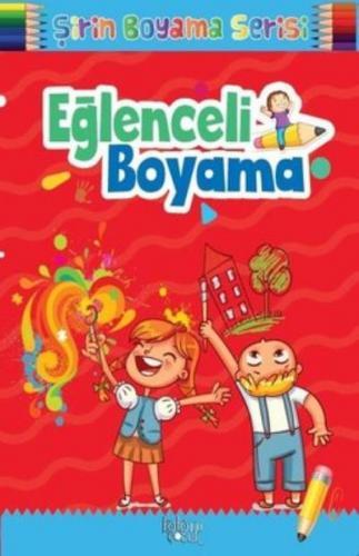 Eğlenceli Boyama-Şirin Boyama Serisi