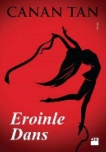 Eroinle Dans