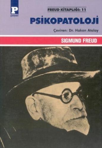 Freud Kitaplığı-11: Psikopatoloji