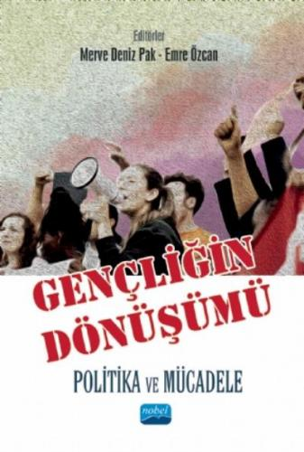 Gençliğin Dönüşümü-Politika ve Mücadele