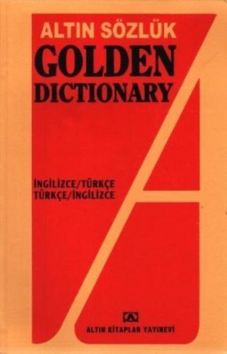 Golden Dictionary (İngilizce-Türkçe / Türkçe-İngilizce)
