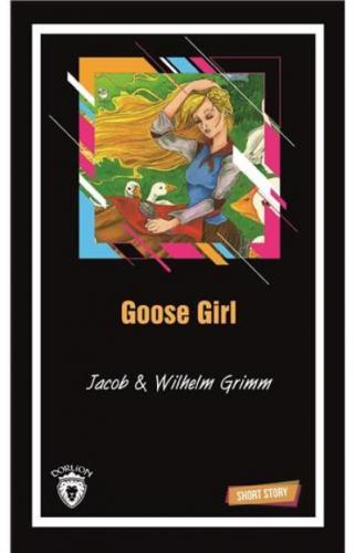 Goose Girl Short Story-Kısa İngilizce Hikayeler