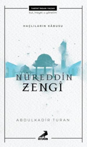 Haçlıların Kabusu-Nureddin Zengi