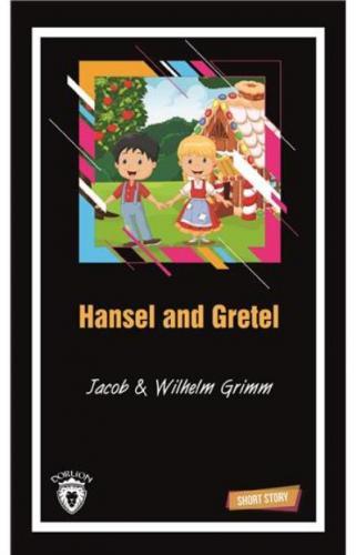 Hansel And Gretel Short Story-Kısa İngilizce Hikayeler