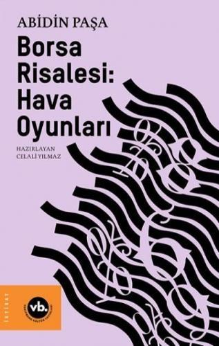 Hava Oyunları-Osmanlı Borsasında Finansal İşlemler