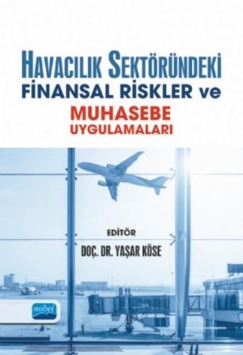Havacılık Sektöründeki Finansal Riskler ve Muhasebe Uygulamaları