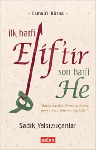 İlk Harfi Eliftir Son Harfi He-Esmaül-Hüsna