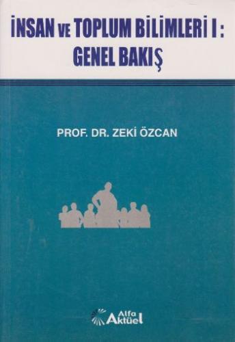 İnsan ve Toplum Bilimleri I-Genel Bakış