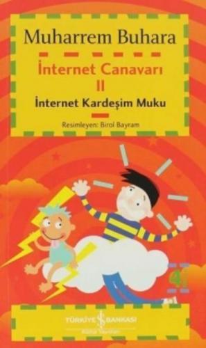 İnternet Canavarı-2: İnternet Kardeşim Muku