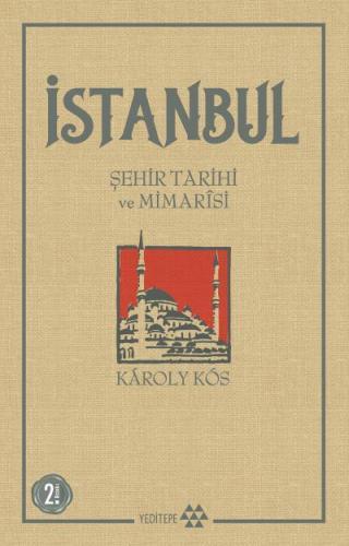 İstanbul Şehir Tarihi ve Mimarisi