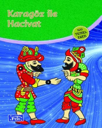 Karagöz ile Hacivat (100 Temel Eser-İlköğretim)