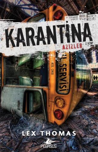 Karantina - Azizler 2. Kitap