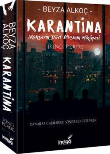 Karantina-İkinci Perde