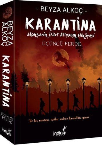 Karantina-Üçüncü Perde