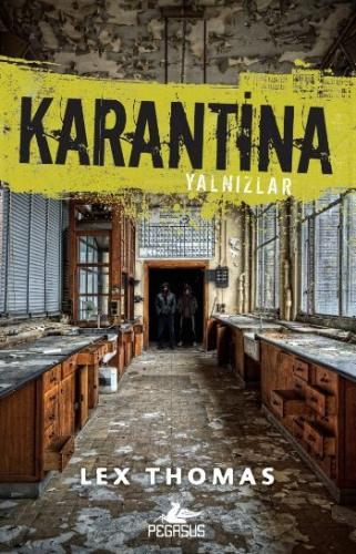 Karantina - Yalnızlar 1. Kitap