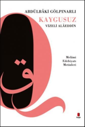 Kaygusuz Vizeli Alaeddin-Melami Edebiyatı Metinleri